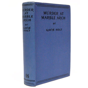 Gavin Holt, Murder at Marble Arch, first edition
