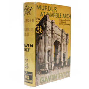 Gavin Holt, Murder at Marble Arch, dust-jacket