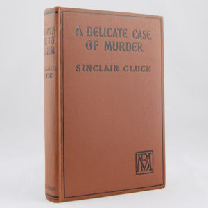 Gluck (Sinclair) A Delicate Case of Murder First edition