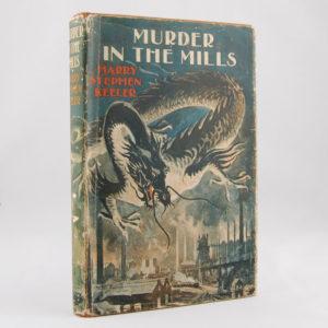 Keeler (Harry Stephen) Murder in the Mills first edition