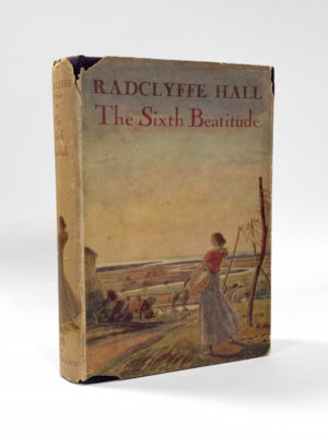 Radclyffe Hall, Sixth Beatitude, first edition