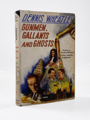 Dennis Wheatley, Gunmen, Gallants and Ghosts