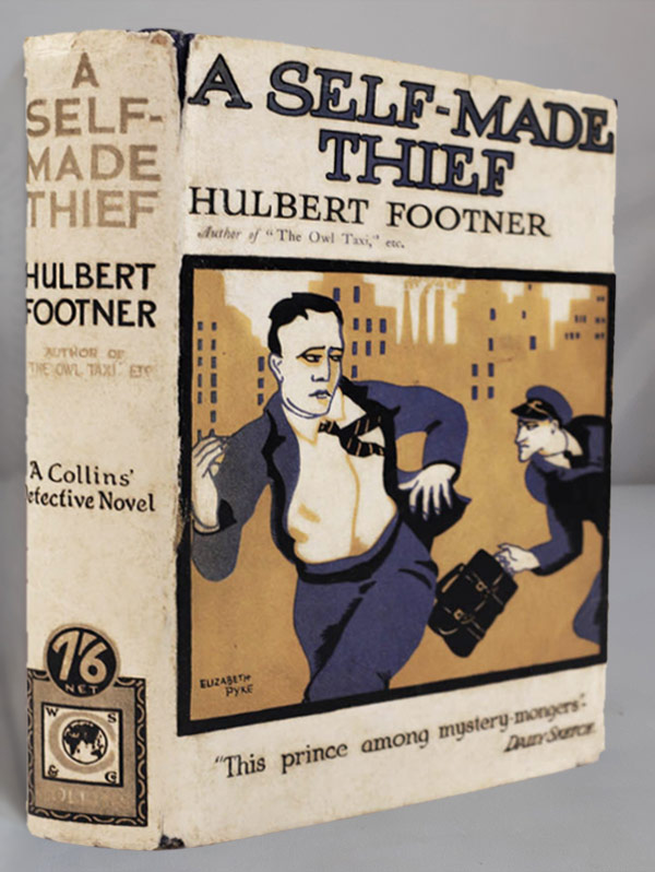 Hulbert Footner, A Self-Made Thief, first edition, 1927